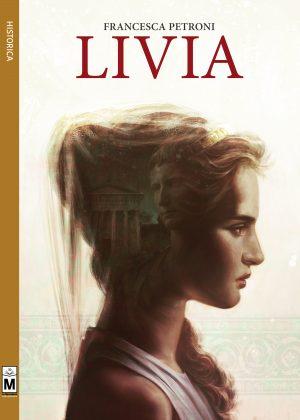 Livia di Francesca Petroni – recensione di Renato Ghezzi