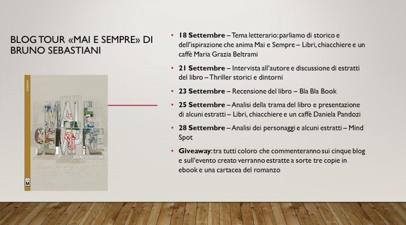 """Blog Tour """"Mai e Sempre"""" di Bruno Sebastiani – a cura di Daniela Pandozi"""